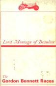 The Gordon Bennett Races by Lord Montagu