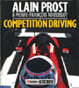 Competition Driving by Alain Prost