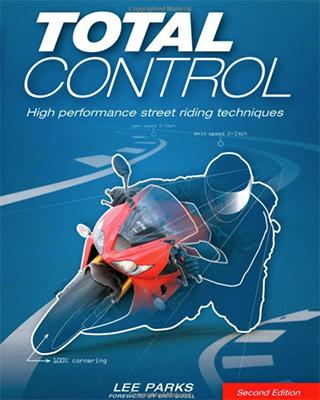 Totasl Control - High Performance Street Riding Techniques