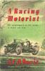 A Racing Motorist by S.C.H. Davis