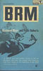 BRM by Raymond Mays and Peter Roberts