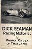 Dick Seaman - A racing Champion by H.R.H. Prince Chula Chakrabongse