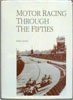 Motor Racing Through the Fifties by Peter Lewis
