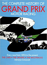 The Complete History of Grand Prix Motor Racing by Adriano Cimarosti