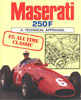 Maserati 250F - A Technical Appraisal by Andy Hall