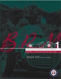 BRM - The Saga of British Racing Motors Vol. 1 : The Front Engined Cars 1945-60