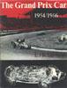 The Grand Prix Car 1954 to 1966 by L. J. K. Setright