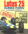 Lotus 25 - A Technical Appraisal by Ian Bamsey
