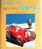 Grand Prix Tripoli 1925-1940 by Valerio Moretti