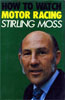 How to Watch Motor Racing by Stirling Moss