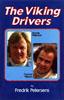 The Viking Drivers by Fredrik Petersens