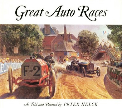 Great Auto Races by Peter Helck
