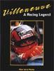 Villeneuve - A Racing Legend by Allan de la Plante
