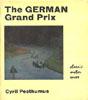 The German Grand Prix by Cyril Posthumus
