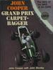 John Cooper: Grand Prix Carpetbagger